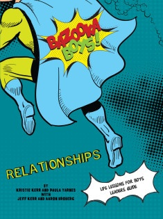 Bazooka Boys Relationships Leaders Guide