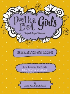 Polka Dot Girls Relationships Workbook